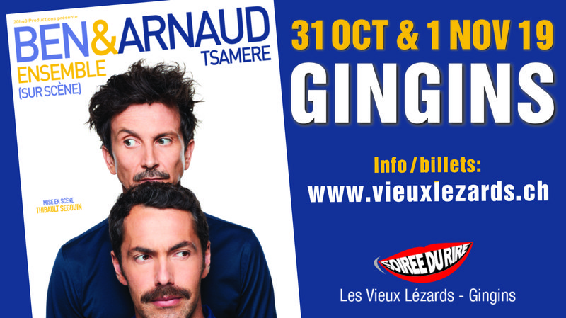 Ben & Arnaud Tsamere ensemble à Gingins